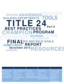 Title 24, Part 6 Compliance Best Practices Program Status Report - December 2012 thumbnail